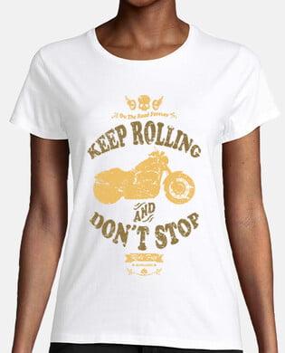Camiseta motera mujer Keep Rolling